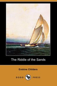 The Riddle of the Sands (Dodo Press)