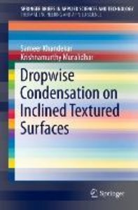 Dropwise Condensation on Inclined Textured Surfaces