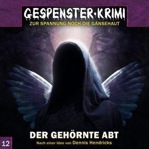 Gespenster Krimi 12: Der gehörnte Abt