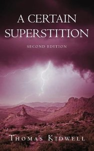 A Certain Superstition