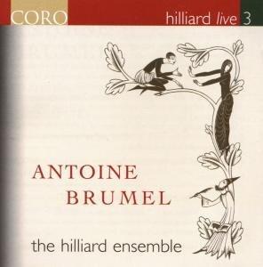 Hilliard Live 3-Antoine Brumel