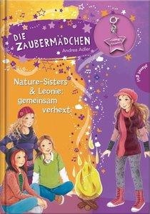 Die Zaubermädchen 12: Nature-Sisters & Leonie - gemeinsam verhex