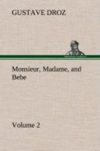 Monsieur, Madame, and Bebe - Volume 02