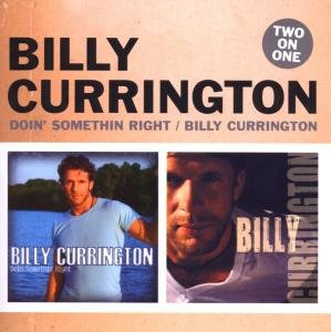 Doin' Something Right/Billy C...