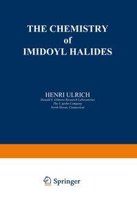 The Chemistry of Imidoyl Halides