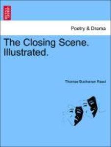 The Closing Scene. Illustrated.