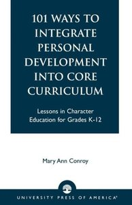 101 Ways to Integrate Personal Development Into Core Curriculum