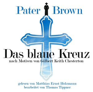 Pater Brown-Das Blaue Kreuz-G.K.Chesterton