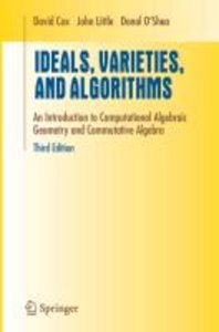 Cox, D: Ideals, Varieties, and Algorithms
