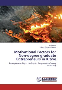 Motivational Factors for Non-degree graduate Entrepreneurs in Ki