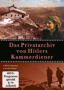 Das Privatarchiv von Hitlers Kammerdiener