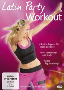 Latin Party Workout-Hier Kommt Der Kult!