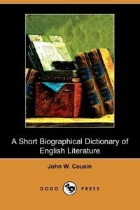SHORT BIOGRAPHICAL DICT OF ENG