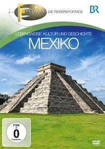 BR Fernweh: Mexiko