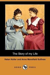 The Story of My Life (Dodo Press)