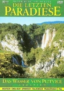 Die Letzten Paradiese-Das Wasser Von Plitvice-Kroa