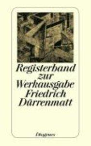 Registerband zur Werkausgabe Friedrich Dürrenmatt in siebenunddr