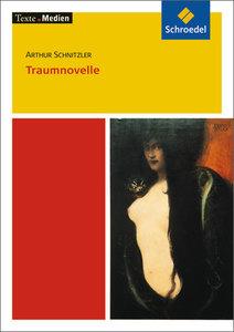 Traumnovelle. Textausgabe mit Materialien