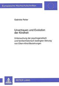 Urvertrauen und Evolution der Kindheit