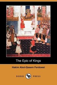 The Epic of Kings (Dodo Press)