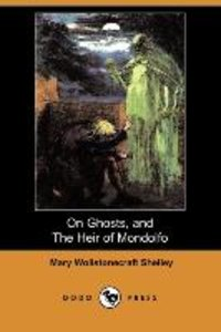 On Ghosts, and the Heir of Mondolfo (Dodo Press)