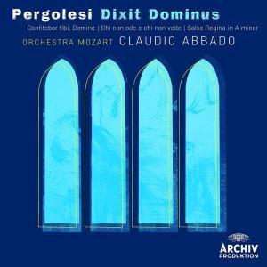 Pergolesi: Dixit Dominus/Salve Regina