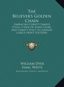 The Believer's Golden Chain