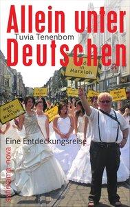 Tenenbom, T: Allein unter Deutschen
