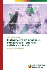 Instrumento de análise e comparação - energia elétrica no Brasil