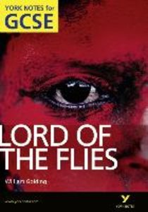 Lord of The Flies: York Notes for GCSE