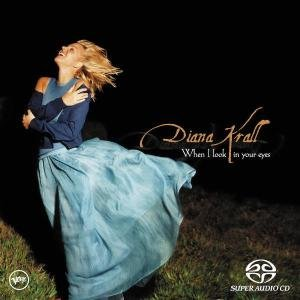 When I Look Into Your Eyes (SACD)