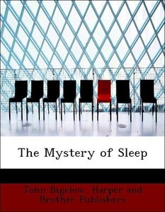 The Mystery of Sleep