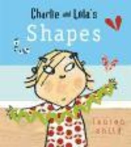 Charlie and Lola: Shapes