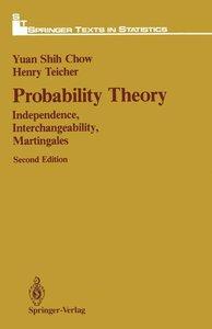 Chow, Y: Probability Theory