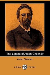 The Letters of Anton Chekhov (Dodo Press)