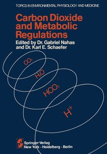 Carbon Dioxide and Metabolic Regulations