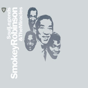 Robinson, S: Soul Legends-Smokey Robinson & The Miracles