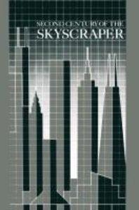 Second Century of the Skyscraper