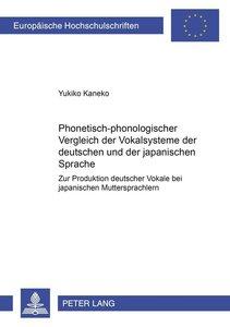 Phonetisch-phonologischer Vergleich der Vokalsysteme der deutsch
