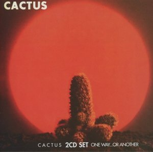 Cactus/One Way...Or Another (2CD Edit.)
