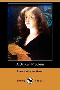 A Difficult Problem (Dodo Press)
