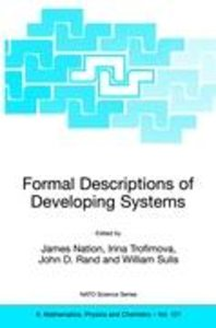 Formal Descriptions of Developing Systems