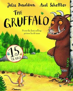 The Gruffalo. 15th Anniversary Edition