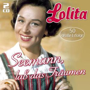 Seemann,Laß Das Träumen...-50 Große Erfolge