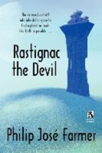 Rastignac the Devil / Despoilers of the Golden Empire (Wildside