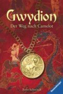 Gwydion 01: Der Weg nach Camelot
