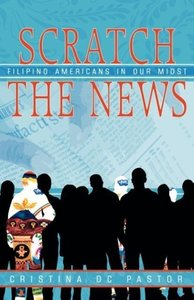 Scratch the News: Filipino Americans in Our Midst