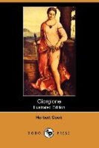 Giorgione (Illustrated Edition) (Dodo Press)