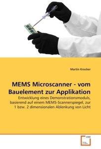 MEMS Microscanner - vom Bauelement zur Applikation