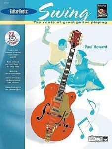 Guitar Roots -- Swing: The Roots of Great Guitar Playing, Book &